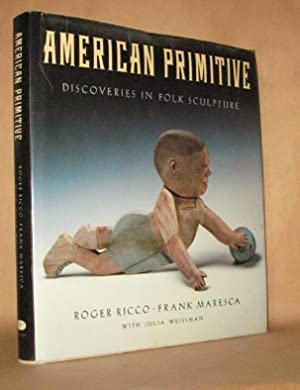 American Primitive: Discoveries in Folk Sculpture