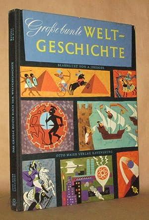 GROSSE BUNTE WELTGESCHICHTE Das Grosse Bunte Buch von Volkern und Zeiten: Jane Werner Watson, ...