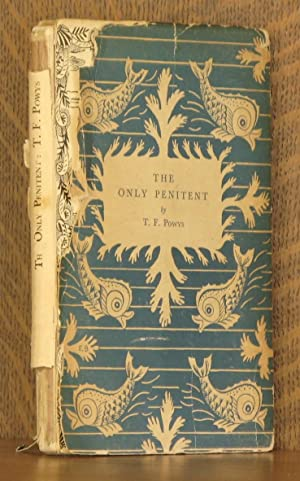 THE ONLY PENITENT: T. F. Powys