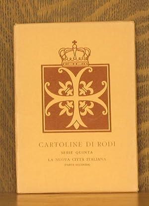 CARTOLINE DI RODI, SERIE QUINTA, LA NUOVA CITTA ITALIANA (PARTE SECONDA): none