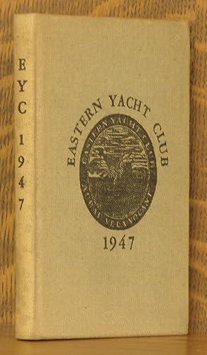 EASTERN YACHT CLUB ANNUAL 1947: anonymous