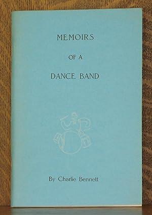 MEMOIRS OF A DANCE BAND: Charlie Bennett