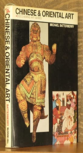 CHINESE & ORIENTAL ART - DISCOVERING ART SERIES: Adapted by Michael Batterberry, foreword by ...
