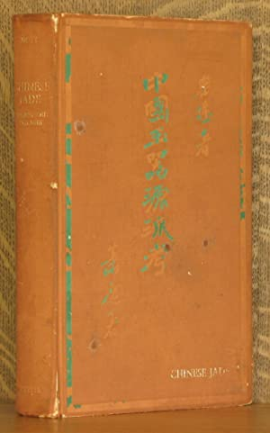 CHINESE JADE THROUGHOUT THE AGES: Stanley Charles Nott