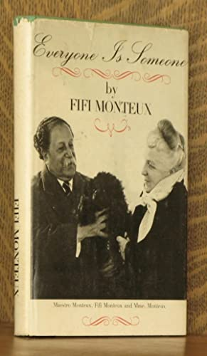 EVERYONE IS SOMEONE: Fifi Monteux