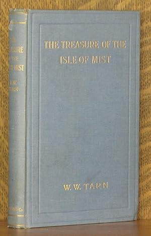 THE TREASURE OF THE ISLE OF MIST, A TALE OF THE ISLE OF SKYE: W. W. Tarn