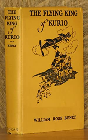 THE FLYING KING OF KURIO: William Rose Benet, illustrated by Janet Smalley