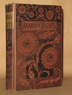 THE ARABIAN NIGHTS' ENTERTAINMENTS; or The Thousand and One Nights. A New Edition. Translated ...