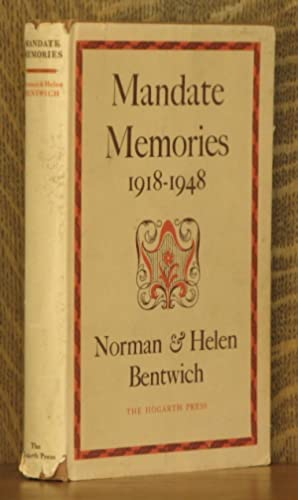 MANDATE MEMORIES 1918-1948: Norman and Helen Bentwich