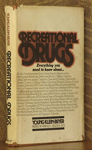Recreational Drugs Everything You Need To Know: Lawrence A. Young;