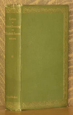 THE LETTERS OF ROBERT BROWNING AND ELIZABETH: Robert Browning
