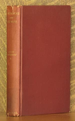 NATHANIEL HAWTHORNE AND HIS WIFE, A BIOGRAPHY. VOL 2 ONLY (INCOMPLETE SET): Julian Hawthorne