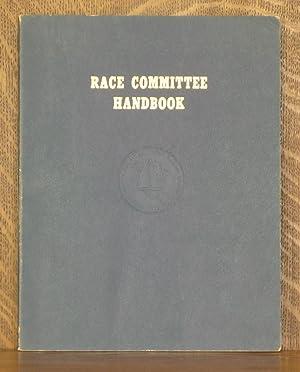 RACE COMMITTEE HANDBOOK (NORTH AMERICAN YACHT RACING UNION): anonymous