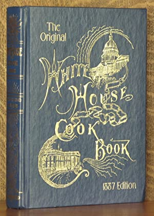 THE WHITE HOUSE COOK BOOK: Mrs. F. L.