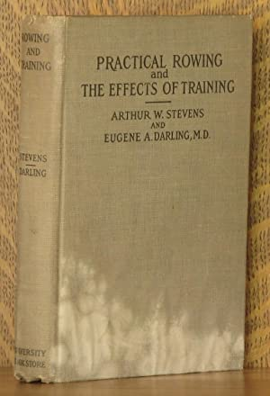 PRACTICAL ROWING WITH SCULL AND SWEEP, THE EFFECTS OF TRAINING: Arthur W. Stevens and Eugene A. ...