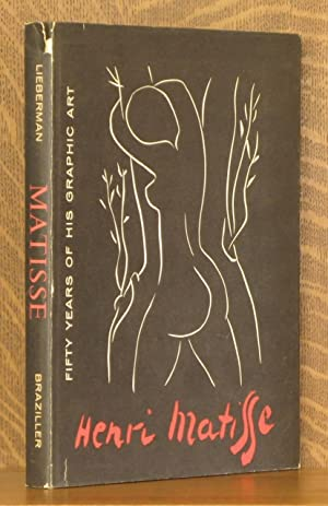 MATISSE - 50 [FIFTY] YEARS OF HIS: William S. Lieberman