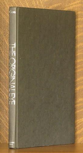 THE ORIGINAL EYE, ARBITERS OF TWENTIETH-CENTURY TASTE: Philip Core