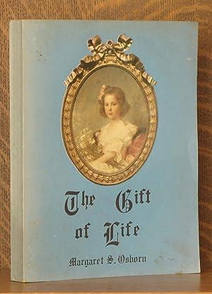 THE GIFT OF LIFE: Margaret S. Sullivan