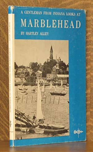 A GENTLEMAN FROM INDIANA LOOKS AT MARBLEHEAD: Hartley Alley