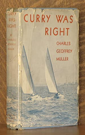 CURRY WAS RIGHT: Charles Geoffrey Muller, illustrated by Francis J. Rigney