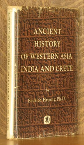 ANCIENT HISTORY OF WESTERN ASIA, INDIA AND CRETE