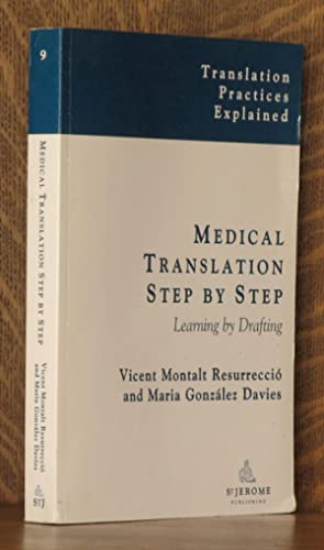 MEDICAL TRANSLATION STEP BY STEP, LEARNING BY: Vicent Montalt and