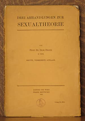 DREI ABHANDLUNGEN ZUR SEXUALTHEORIE: Sigmund Freud