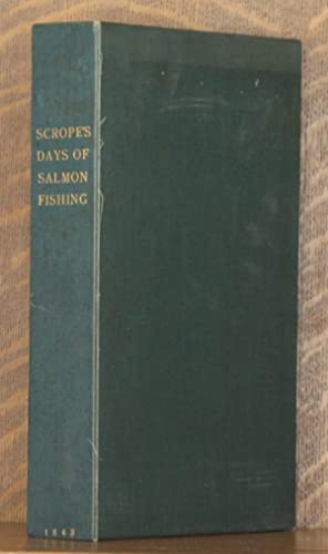 DAYS AND NIGHTS OF SALMON FISHING IN THE TWEED With a Short Account of the Natural History and ...