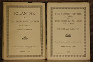IOLANTHE, THE GONDOLIERSTHE YEOMEN OF THE GUARD, PATIENCE, THE SORCERER, H.M.S. PINAFORE, THE ...