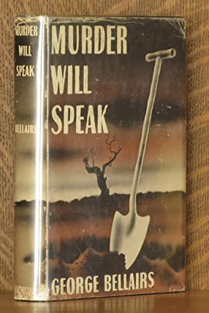 MURDER WILL SPEAK [THE DEAD SHALL BE RAISED]: George Bellairs [Harold Blundell]