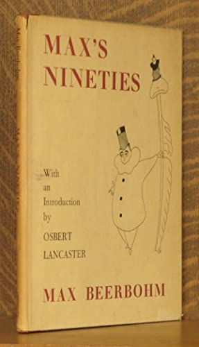 MAX'S NINETIES, DRAWINGS 1892-1899: Max Beerbohm, intro