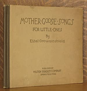 MOTHER GOOSE SONGS FOR LITTLE ONES: Ethel Crowninshield