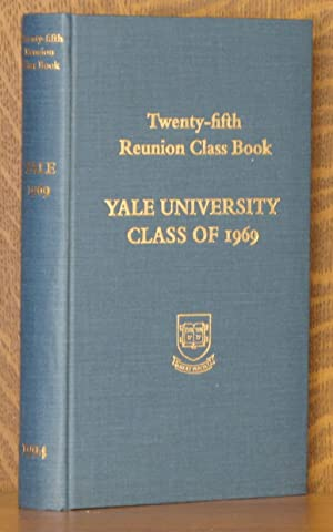YALE COLLEGE CLASS OF 1969, TWENTY-FIFTH REUNION CLASS BOOK: anonymous