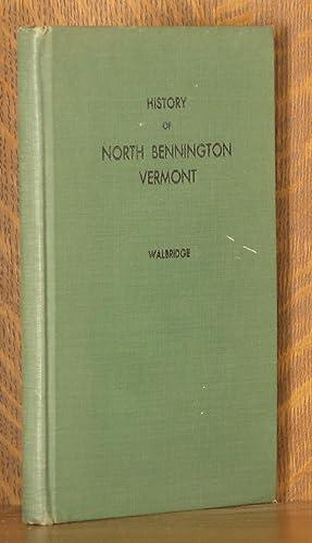 THE HISTORY AND DEVELOPMENT OF NORTH BENNINGTON VERMONT, HAVILAND HAMLET 1761-1776, SAGE'S ...