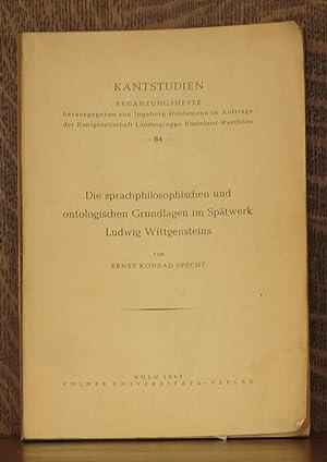 DIE SPRACHPHILOSOPHISCHEN UND ONTOLOGISCHEN GRUNDLAGEN IM SPATWERK LUDWIG WITTGENSTEINS: Ernst ...
