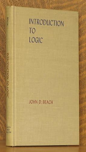 INTRODUCTION TO LOGIC: John D. Beach