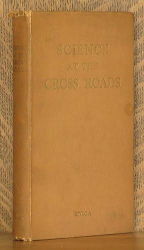 SCIENCE AT THE CROSS ROADS: N. I. Bukharin, A. F. Joffe. et al