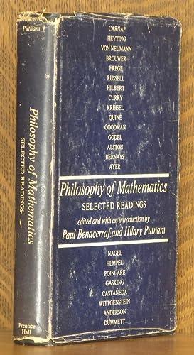 PHILOSOPHY OF MATHEMATICS: edited by Paul Benacerraf