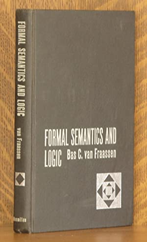 FORMAL SEMANTICS AND LOGIC: Bas C. van Fraassen