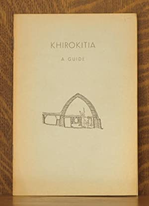 BRIEF GUIDE TO THE NEOLITHIC SETTLEMENT OF KHIROKITIA: anonymous