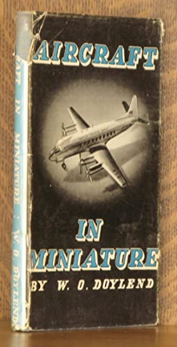 AIRCRAFT IN MINIATURE: W. O. Doylend