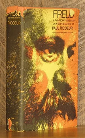 FREUD AND PHILOSOPHY, AN ESSAY ON INTERPRETATION: Paul Ricour, translated by Denis Savage