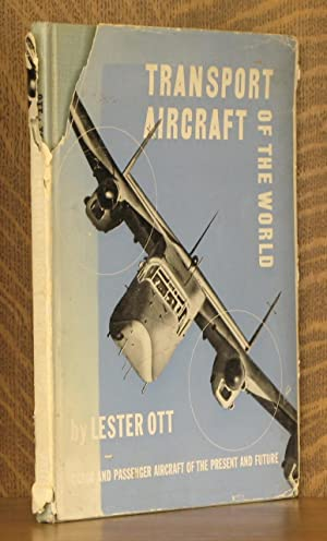 TRANSPORT AIRCRAFT OF THE WORLD: Lester Ott