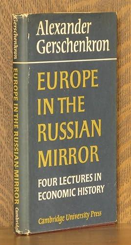EUROPE IN THE RUSSIAN MIRROR, FOUR LECTURES: Alexander Gerschenkron