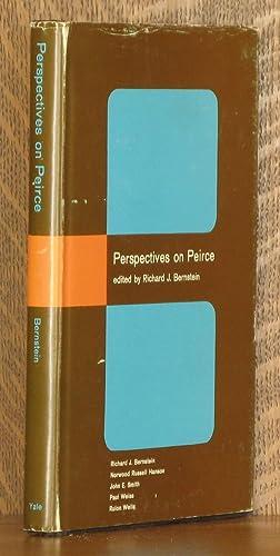 PERSPECTIVES ON PEIRCE, CRITICAL ESSAYS ON CHARLES SANDERS PEIRCE: edited by Richard J. Bernstein