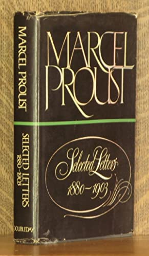 SELECTED LETTERS 1880-1903: Marcel Proust, edited