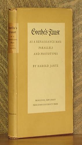 GOETHE'S FAUST AS A RENAISSANCE MAN: PARALELLS AND PROTOTYPES: Harold Jantz