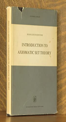 INTRODUCTION TO AXIOMATIC SET THEORY: Jean-Louis Krivine