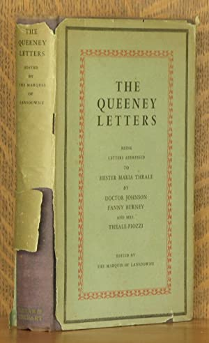 THE QUEENEY LETTERS, BEING LETTERS ADDRESSED TO HESTER MARIA THRALE BY DOCTOR JOHNSON, FANNY BURNEY...