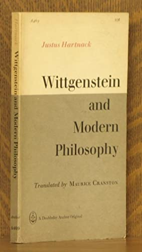 WITTGENSTEIN AND MODERN PHILOSOPHY: Justus Hartnack, translated by Maurice Cranston